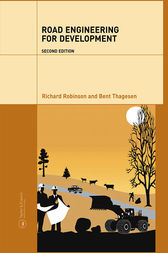 Road Engineering for Development, Second Edition by Richard Robinson