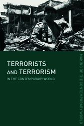 Terrorists and Terrorism by David J. Whittaker