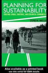 Planning for Sustainability by Stephen M. Wheeler