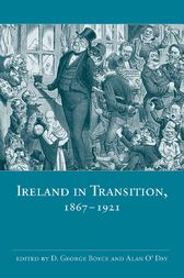Ireland in Transition, 1867-1921 by D. George Boyce