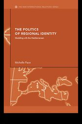 The Politics of Regional Identity by Michelle Pace