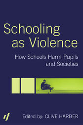 Schooling as Violence by Clive Harber