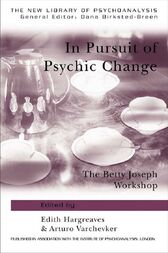 In Pursuit of Psychic Change by Edith Hargreaves