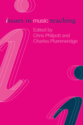 Issues in Music Teaching by Chris Philpott