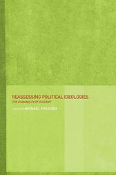 Reassessing Political Ideologies by Michael Freeden