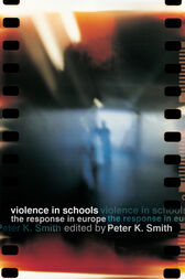 Violence in Schools by Peter K Smith