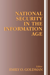National Security in the Information Age by Emily O. Goldman