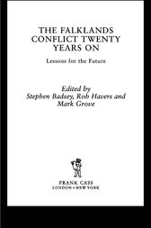 The Falklands Conflict Twenty Years On by Stephen Badsey