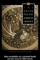 The Asian Pacific American Heritage by George J. Leonard