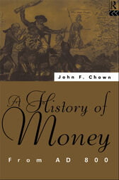 A History of Money by John F Chown