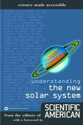 Understanding the New Solar System by Editors of Scientific American