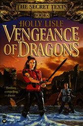 Vengeance of Dragons by Holly Lisle