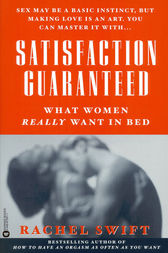 Satisfaction Guaranteed by Rachel Swift