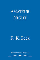 Amateur Night by K. K. Beck
