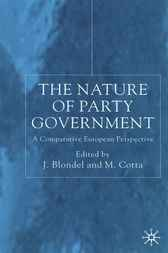 The Nature of Party Government by Jean Blondel