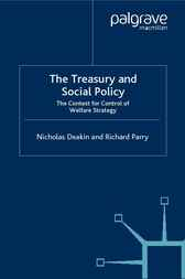 The Treasury and Social Policy by Nicholas Deakin