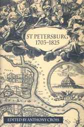 St Petersburg, 1703-1825 by Anthony Cross
