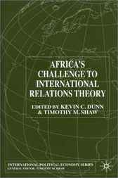 Africa's Challenge to International Relations Theory by Kevin C. Dunn