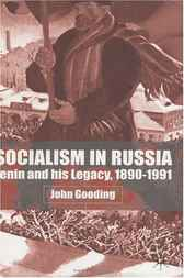 Socialism in Russia by John Gooding