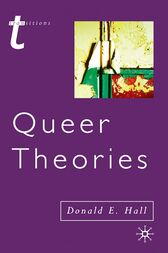 Queer Theories by Donald E. Hall