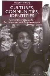 Cultures, Communities, Identities by Marjorie Mayo