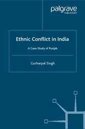 Ethnic Conflict in India by Gurharpal Singh