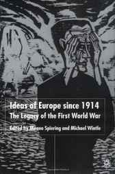 Ideas of Europe Since 1914 by Menno Spiering
