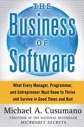 The Business of Software by Michael A. Cusumano