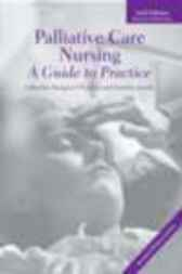 Palliative Care Nursing by Margaret O'Connor