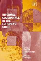 Informal Governance in the European Union by Thomas Christiansen