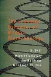 The Economic Dynamics of Modern Biotechnology by M. McKelvey