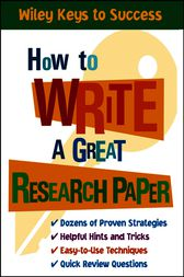 How to Write a Great Research Paper by Book Builders;  Beverly Chin