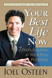 Your Best Life Now by Joel Osteen