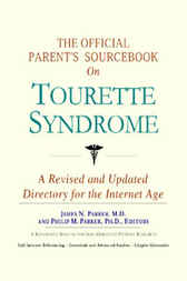 The Official Parent's Sourcebook on Tourette Syndrome by James N. Parker