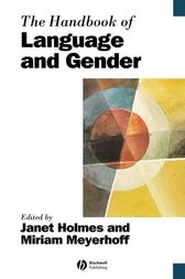 The Handbook of Language and Gender by Janet Holmes