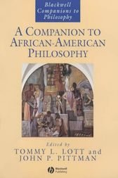 A Companion to African-American Philosophy by Tommy L. Lott