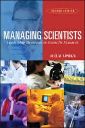 Managing Scientists by Alice M. Sapienza