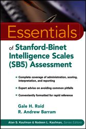 Essentials of Stanford-Binet Intelligence Scales (SB5) Assessment by Gale H. Roid