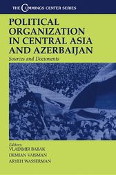 Political Organization in Central Asia and Azerbaijan by Vladimir Babak