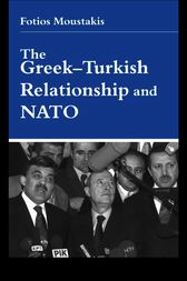 The Greek-Turkish Relationship and NATO by Dr Fotios Moustakis