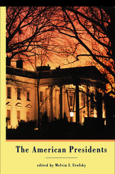 The American Presidents by Melvin I. Urofsky