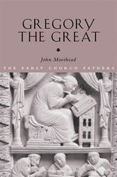 Gregory the Great by John Moorhead