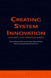 Creating System Innovation by H. de Bruijn