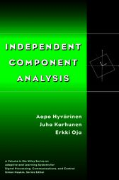 Independent Component Analysis by Aapo Hyvärinen