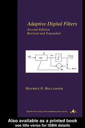 Adaptive Digital Filters by Maurice Bellanger