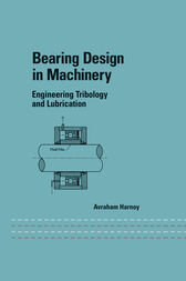 Bearing Design in Machinery by Avraham Harnoy