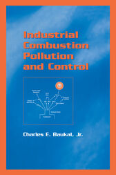 Industrial Combustion Pollution and Control by Jr. Baukal