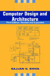 Computer Design and Architecture by Sajjan G. Shiva