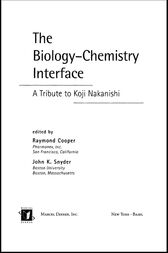 The Biology - Chemistry Interface by Raymond Cooper