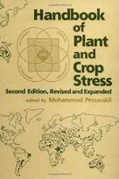 Handbook of Plant and Crop Stress, Second Edition by Mohammad Pessarakli